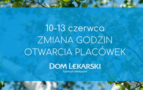 Dom Lekarski 10-13.06